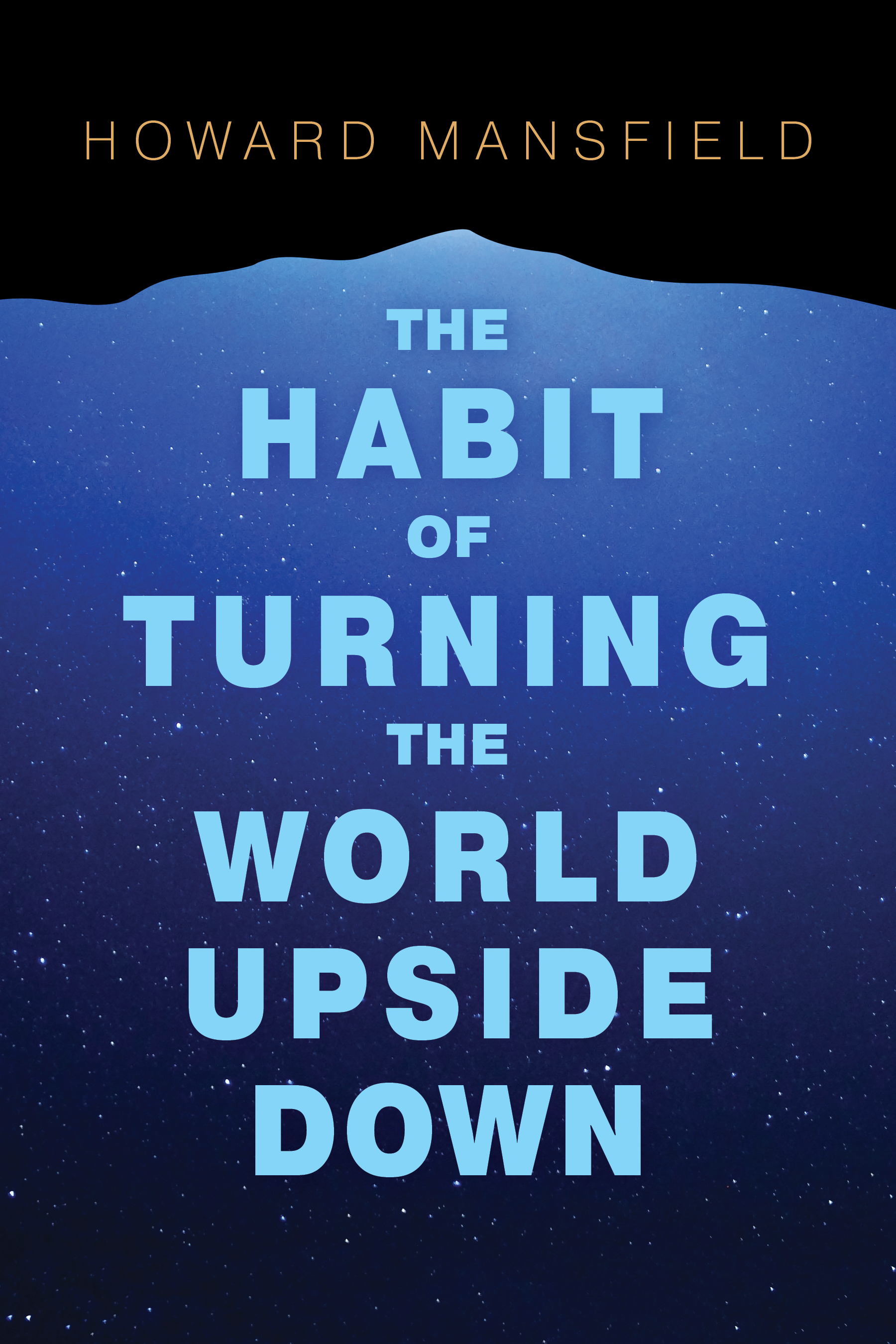 The Habit of Turning the World Upside Down